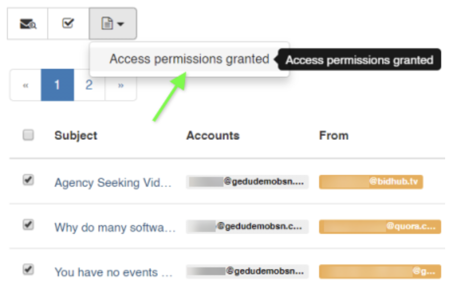 Once the emails are selected, click on the 'Access permissions granted' button and send a request to your SO (security officer). Your SO will have to approve your request.