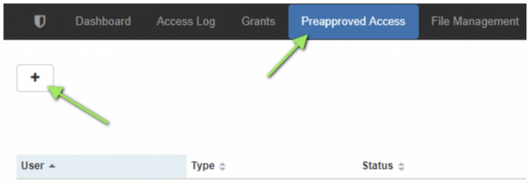 "Once there, click on the Pre-approved Tab and click on the plus icon ""Add new pre-approved access""."