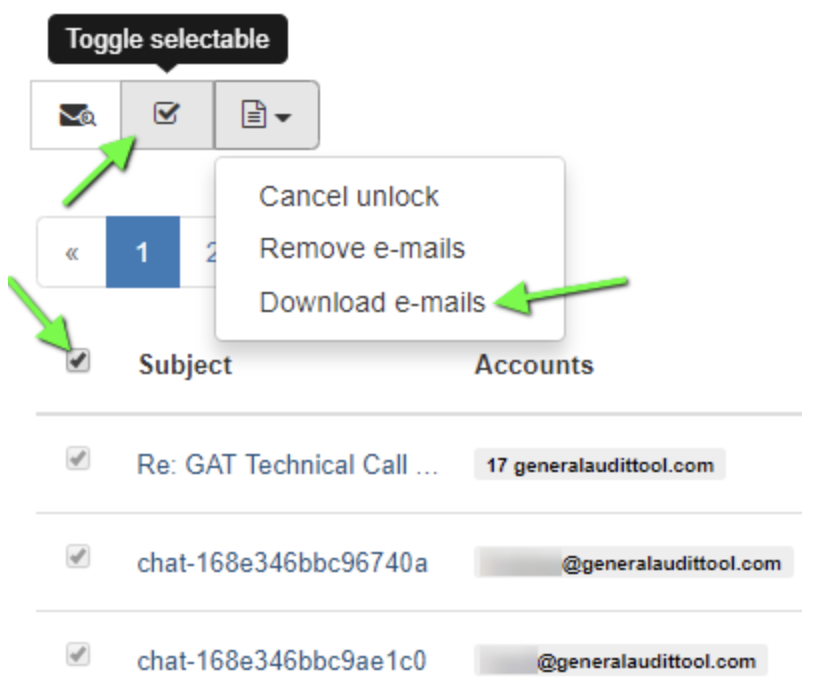 Right next to the 'Toggle Selectable' button click on 'Email Operations' drop-down menu and click on Download e-mails.